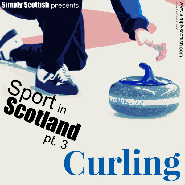 The Scottish Roots of Curling