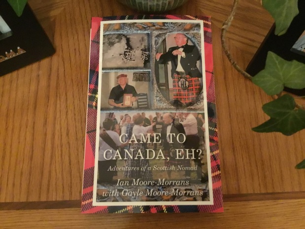 A Virtual Interview About Moomor Publishing's Newest Book: Came To Canada, Eh? Adventures of a Scottish Nomad